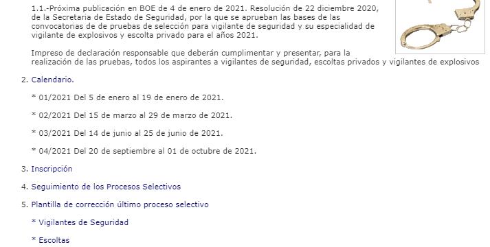 Las convocatorias de las pruebas de selección para Vigilante de Seguridad y su especialidad de Vigilante de Explosivos y Escolta Privado para el años 2021.